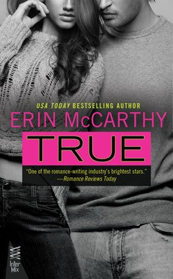 Review : True (True Believers #1) by Erin McCarthy