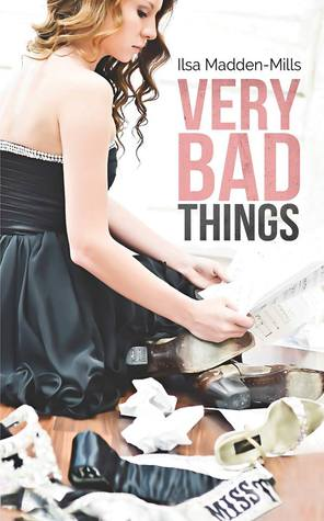 Review : Very Bad Things (Briarcrest Academy #1) by Ilsa Madden-Mills