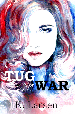 Review: Tug of War (Bloodlines #1) by K. Larsen