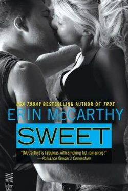 Review: Sweet (True Believers #2) by Erin McCarthy
