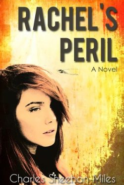 Exclusive Preview: Rachel's Peril by Charles Sheehan-Miles