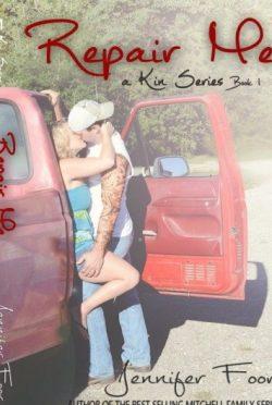 Review & Giveaway : Repair Me (Kin #1) by Jennifer Foor
