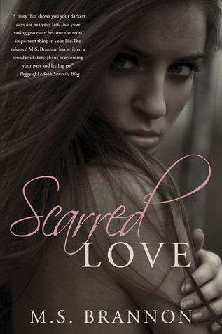 Book Blitz : Scarred Love (Sulfur Heights #1) by M.S. Brannon