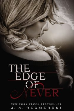Review: The Edge of Never (The Edge of Never #1) by J.A. Redmerski