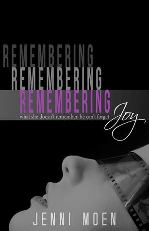 Review & Giveaway: Remembering Joy by Jenni Moen