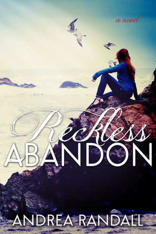 Andrea Randall - Reckless Abandon
