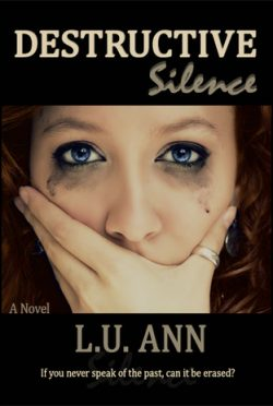 Review & Giveaway: Destructive Silence (Destructive #1) by L.U. Ann