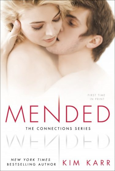 Cover Reveal: Mended (Connections #3) by Kim Karr