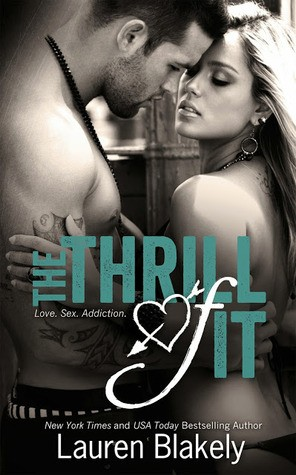 Book Blitz & Giveaway: The Thrill of It (No Regrets #1) by Lauren Blakely