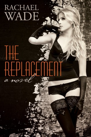 Trailer Reveal: The Replacement by Rachael Wade