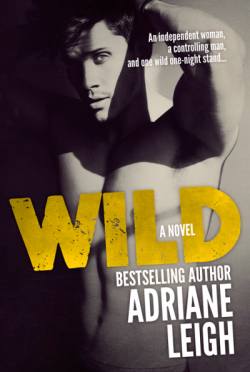 Cover Reveal: Wild by Adriane Leigh