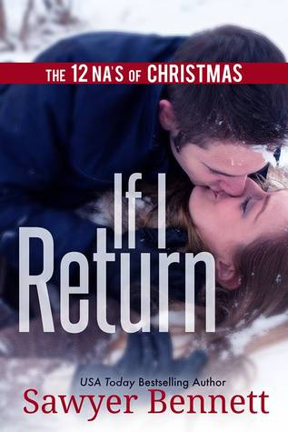 The 12 NA's of Christmas – Day 6: If I Return by Sawyer Bennett