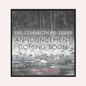 Book Announcements : Connections Series by Kim Karr