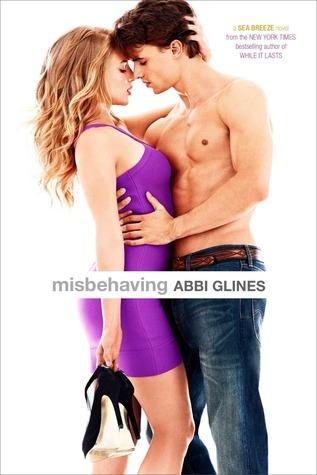 Abbi Glines - Misbehaving