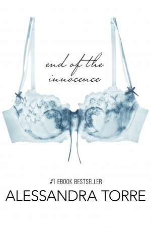 Cover Reveal: End of the Innocence (Innocence #3) by Alessandra Torre