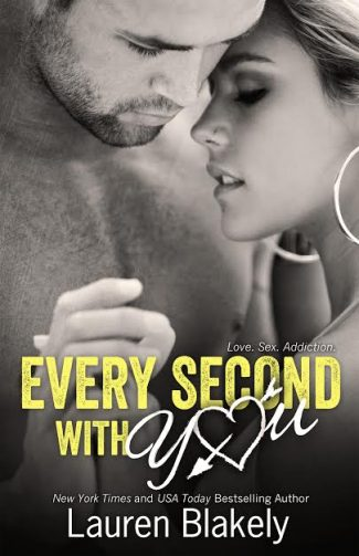 Cover Reveal & Giveaway: Every Second With You (No Regrets #2) by Lauren Blakely