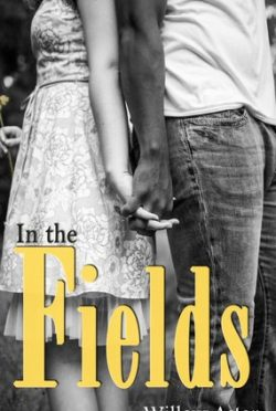 Review: In the Fields by Willow Aster