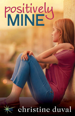 Book Blitz: Positively Mine (Freshman Forty #1) by Christine Duval