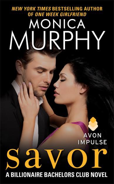 Cover Reveal: Savor (Billionaire Bachelors #3) by Monica Murphy