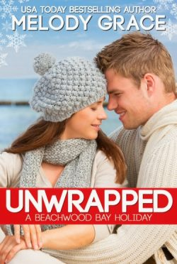 Feature: Unwrapped (Beachwood Bay #2.5) by Melody Grace