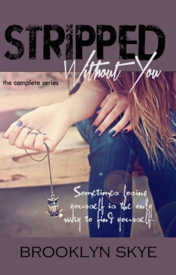 Review: Stripped Without You(Stripped #1 & #1.5) by Brooklyn Skye