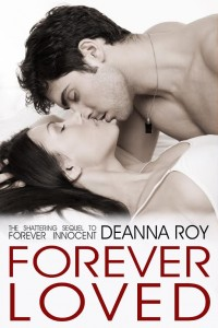 Cover Reveal: Forever Loved (The Forever Series #3) by Deanna Roy
