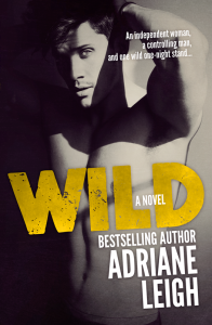Book Release Blitz & Giveaway: Wild by Adriane Leigh