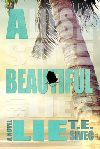 Review: A Beautiful Lie (Playing with Fire #1) by Tara Sivec