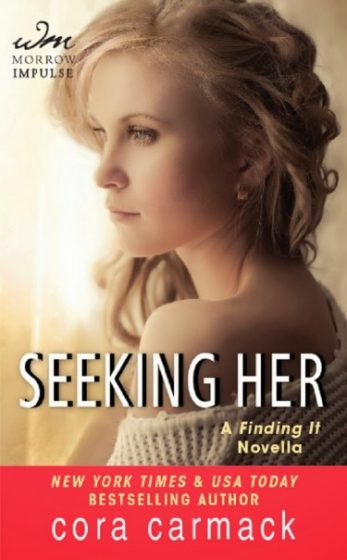Excerpt Blast: Seeking Her (Losing it #3.5) by Cora Carmack