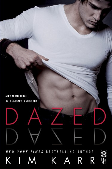 Cover Reveal: Dazed (Connections #2.5) by Kim Karr