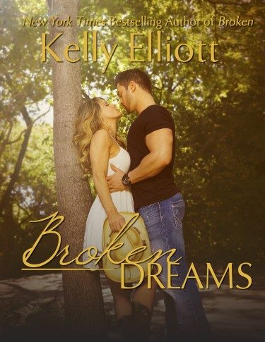 Cover Reveal: Broken Dreams (Broken #2) by Kelly Elliott