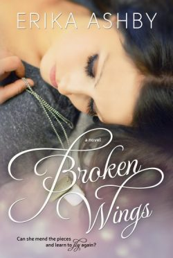 Cover Reveal: Broken Wings by Erika Ashby