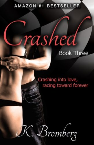 Cover Reveal & Giveaway: Crashed (The Driven Trilogy #3) by K. Bromberg