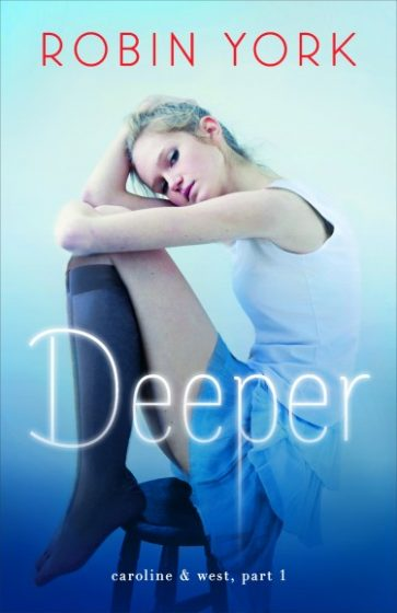 Excerpt Blast & Giveaway: Deeper (Caroline and West #1) by Robin York