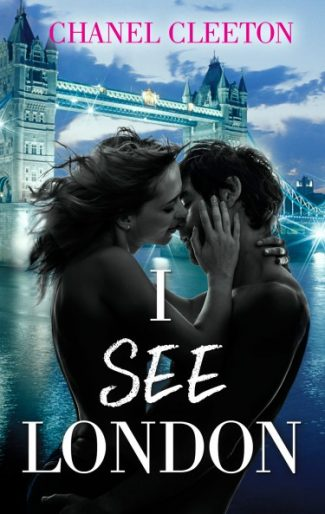 Trailer Reveal: I See London by Chanel Cleeton