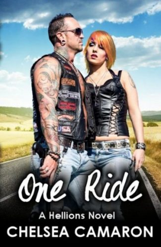 Review: One Ride (The Hellions Ride #1) by Chelsea Camaron