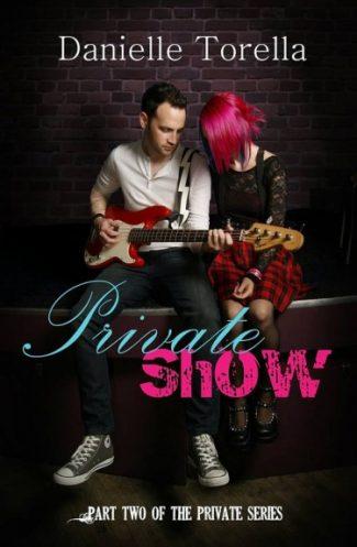 Release Day Blitz: Private Show (Private #2) by Danielle Torella