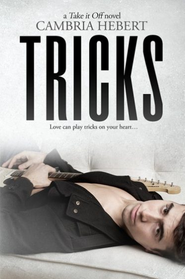Cover Reveal: Tricks (Take It Off #6) by Cambria Hebert
