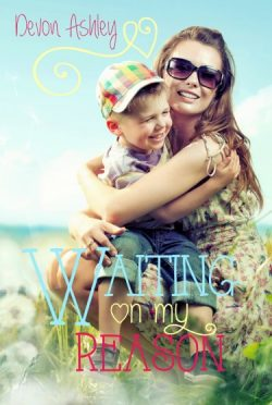 Release Blitz: Waiting On My Reason by Devon Ashley