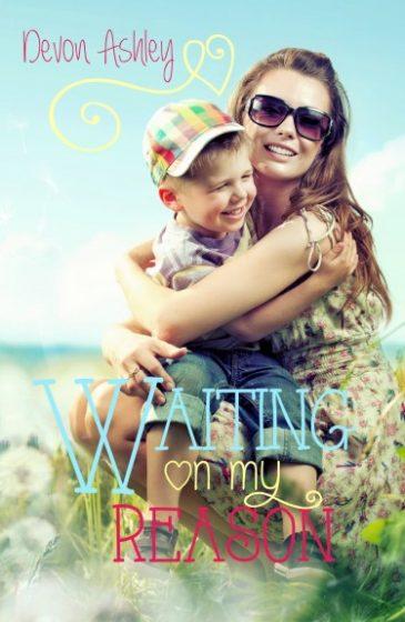 Release Blitz: Waiting On My Reason by Devon Ashley