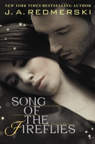 Release Day Blitz & Giveaway: Song of the Fireflies by J.A. Redmerski