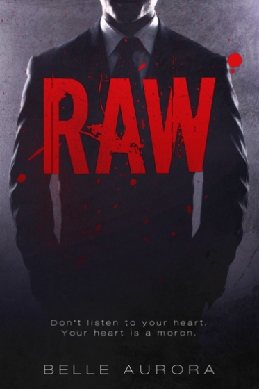 Release Day Blitz & Giveaway: Raw by Belle Aurora