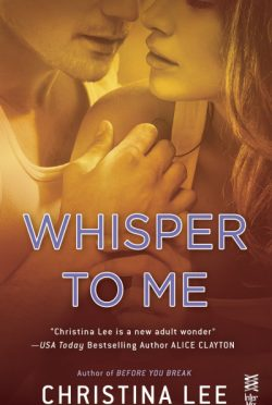 Cover Reveal: Whisper to Me (Between Breaths #3) by Christina Lee