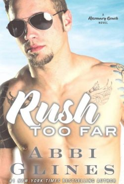 Cover Reveal & Giveaway: Rush Too Far (Too Far #1.1) by Abbi Glines