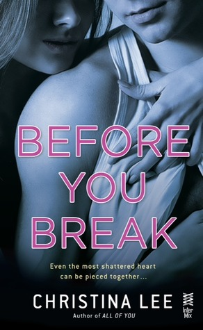 Review & Giveaway: Before You Break (Between Breaths #2) by Christina Lee
