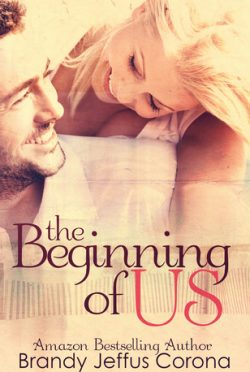 Release Day Blitz: The Beginning of Us by Brandy Jeffus Corona