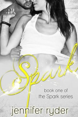 Release Day Blitz & Giveaway: Spark (Spark Series #1)  by Jennifer Ryder