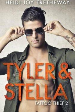 Release Day Launch: Tyler & Stella (Tattoo Thief #2) by Heidi Joy Tretheway