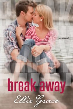Book Blitz & Giveaway: Break Away by Ellie Grace