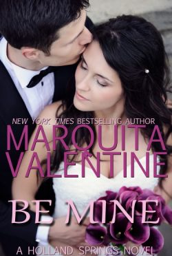 Cover Reveal: Be Mine (Holland Springs #6) by Marquita Valentine